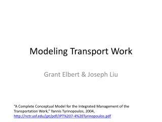 Modeling Transport Work