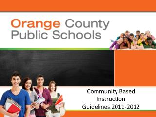 Community Based Instruction  Guidelines 2011-2012