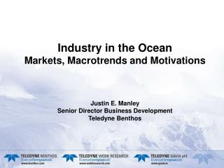 Introduce Teledyne's diversified  m arket  p erspective Scope the market size and nature