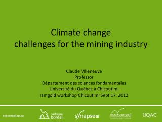 Climate  change challenges for the  mining industry