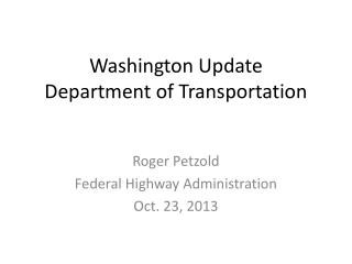 Washington Update Department  of Transportation