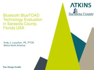 Bluetooth BlueTOAD Technology Evaluation in Sarasota County, Florida USA