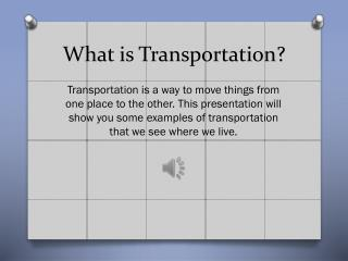 What is Transportation?