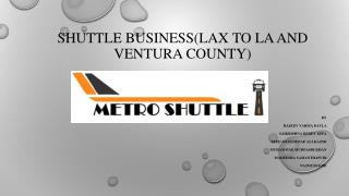 Shuttle Business(LAX to LA and Ventura County)