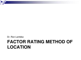 Factor rating method of location