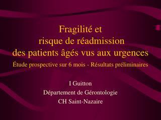 Fragilit  et  risque de r admission des patients  g s vus aux urgences  tude prospective sur 6 mois - R sultats pr limin