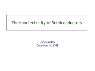Thermoelectricity of Semiconductors