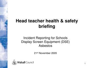 Head teacher health & safety briefing