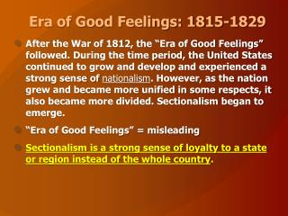 Era of Good Feelings: 1815-1829