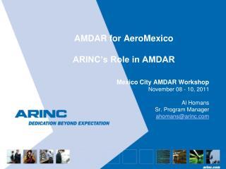 AMDAR for AeroMexico ARINC's Role in AMDAR
