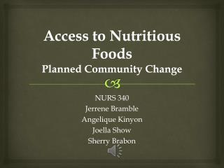 Access to Nutritious Foods Planned Community Change