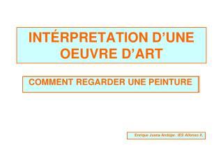 INTÉRPRETATION D'UNE OEUVRE D'ART