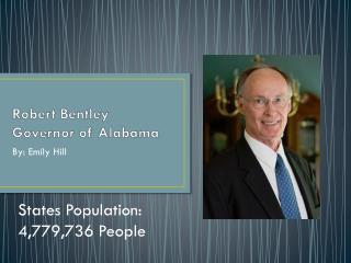 Robert Bentley  Governor of Alabama