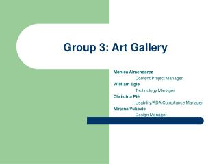 Group 3: Art Gallery