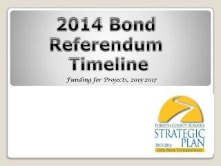2014 Bond  Referendum  Timeline