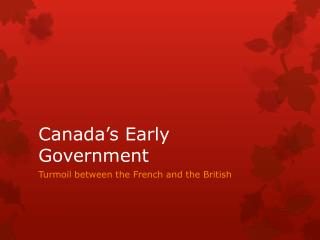 Canada's Early Government