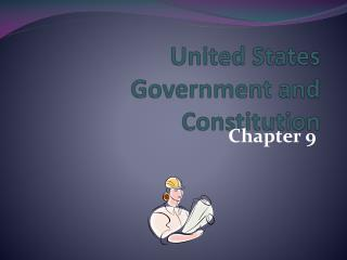 United States Government and Constitution