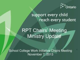 RPT Chairs' Meeting Ministry Update