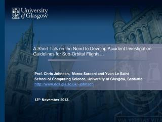 A Short Talk on the Need to Develop Accident Investigation Guidelines for Sub-Orbital Flights …