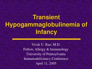 Transient Hypogammaglobulinemia of Infancy