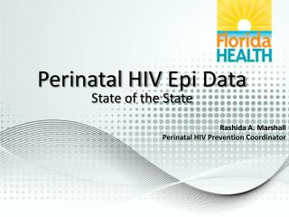 Perinatal HIV  Epi  Data State of the State