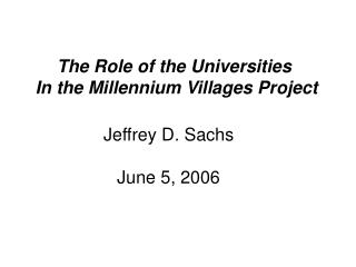 The Role of the Universities  In the Millennium Villages Project
