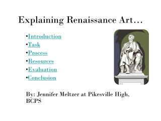 Explaining Renaissance Art…