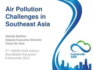 Air Pollution Challenges in Southeast Asia
