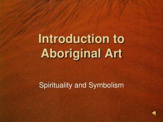 Introduction to Aboriginal Art