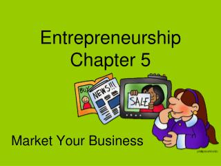 Entrepreneurship  Chapter 5
