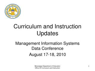 Curriculum and Instruction Updates