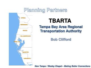 New Tampa / Wesley Chapel – Making Better Connections