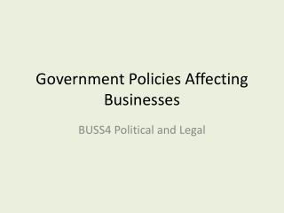 Government Policies Affecting Businesses