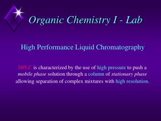 Organic Chemistry I - Lab