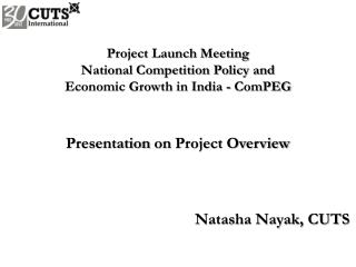Project Launch Meeting National Competition Policy and  Economic Growth in India -  ComPEG