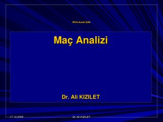 Ma  Analizi     Dr. Ali KIZILET