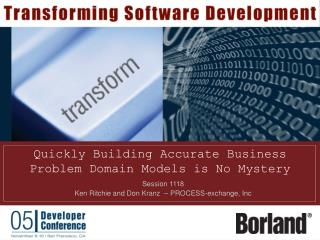 Quickly Building Accurate Business Problem Domain Models is No Mystery