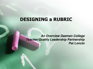 DESIGNING a RUBRIC
