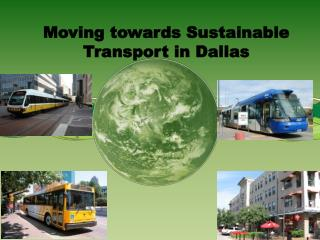 Moving towards Sustainable Transport in Dallas