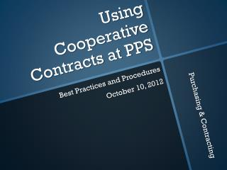 Using Cooperative Contracts at PPS