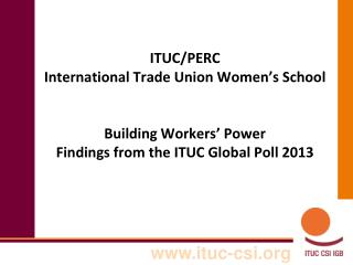 ITUC Global Poll 2013