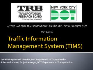 Traffic Information Management System (TIMS)