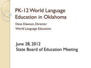 PK-12 World Language Education in Oklahoma