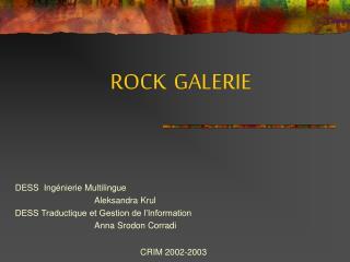 ROCK GALERIE