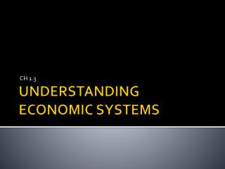 UNDERSTANDING ECONOMIC SYSTEMS
