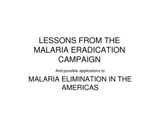 Malaria Elimination