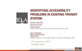 Identifying  accessibility problems in existing transit  system :