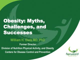 Obesity: Myths, Challenges, and Successes