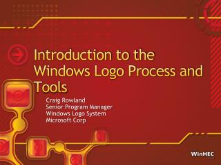 Introduction to the Windows Logo Process and Tools