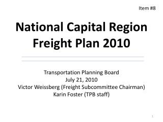 National Capital Region Freight Plan 2010